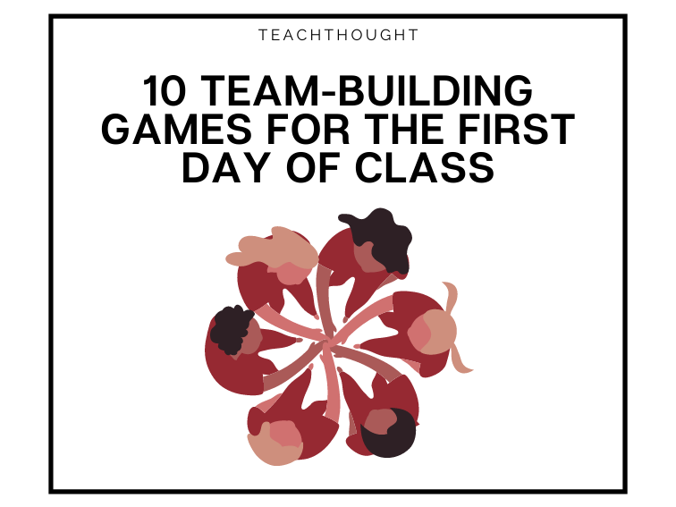 Team-Building Games For The First Day Of School