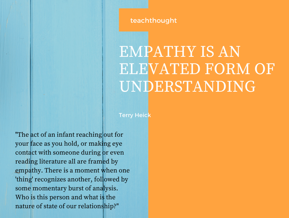 Empathy Is An Elevated Form Of Understanding