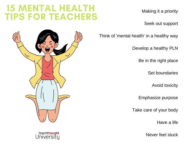 15 Mental Health Tips For Teachers