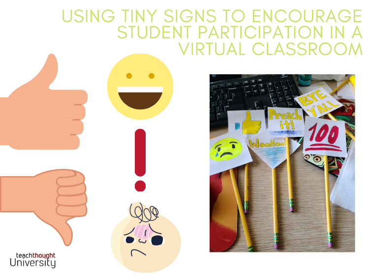 Using Small Signs To Encourage Student Participation In A Virtual Classroom