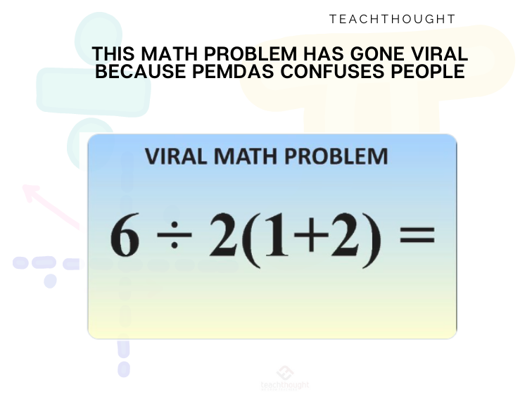 Viral Math Problem Based On PEMDAS Confusion