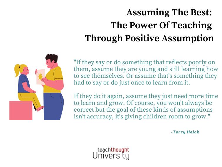 Assuming The Best: The Power Of Teaching Through Positive Assumption