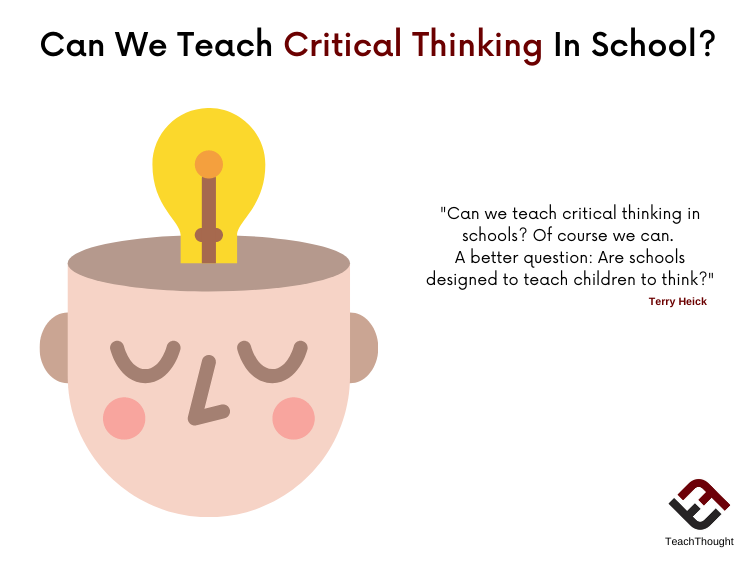 Can We Teach Critical Thinking In Schools?