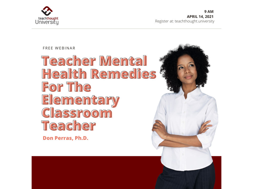 Webinar: Teacher Mental Health In The Elementary Classroom