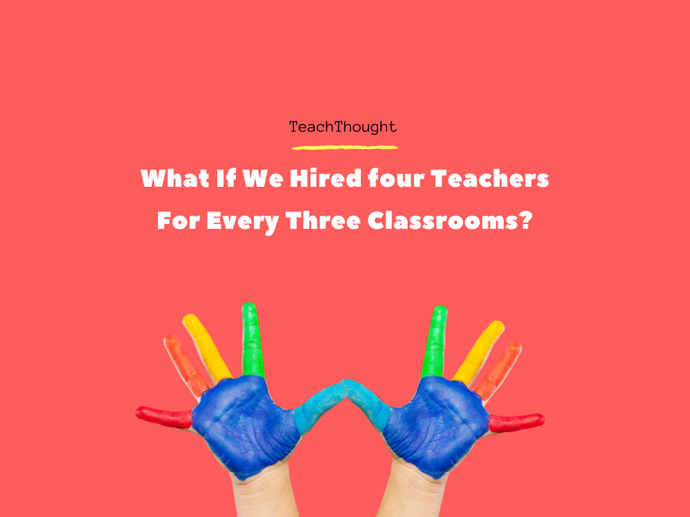 What If We Hired More Teachers?