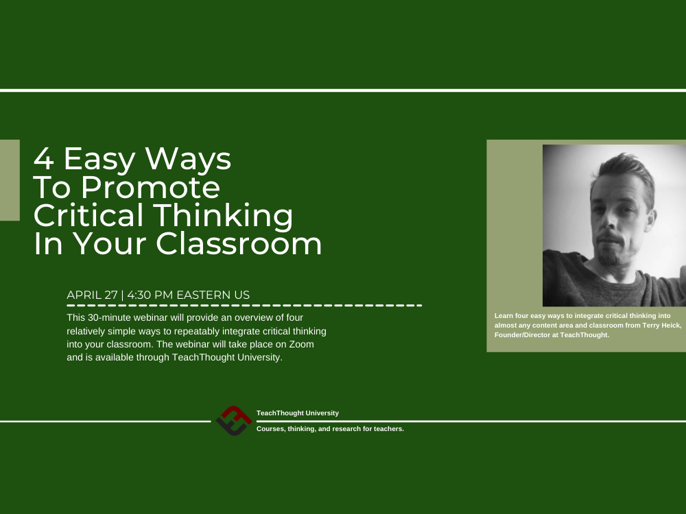 Webinar: 4 Easy Ways To Promote Critical Thinking In Your Classroom