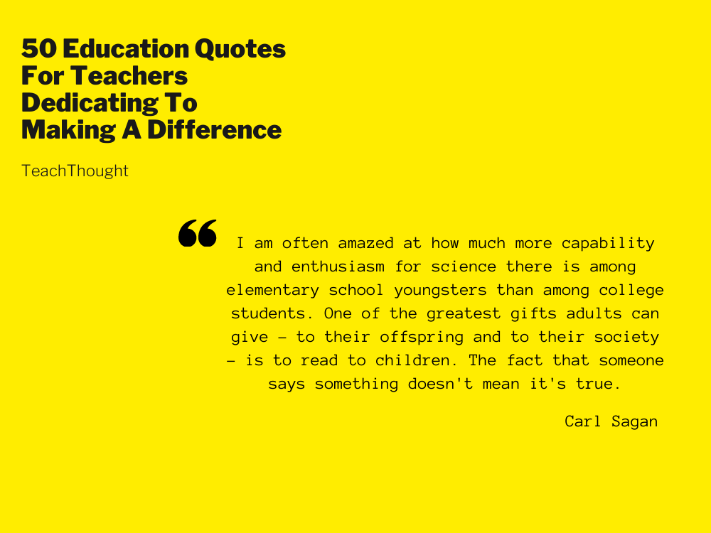 50 Of The Best Education Quotes For Teachers
