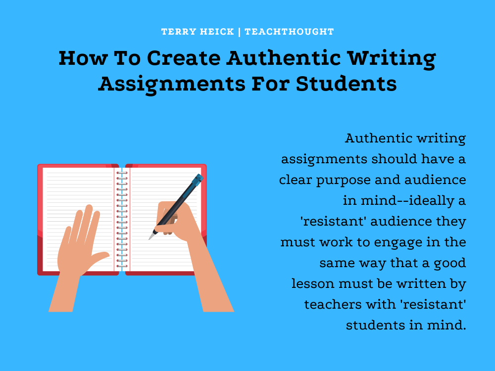 How To Create More Authentic Writing Assignments For Students