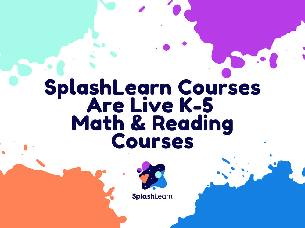 SplashLearn Courses Are Live K-5 Math And Reading Classes