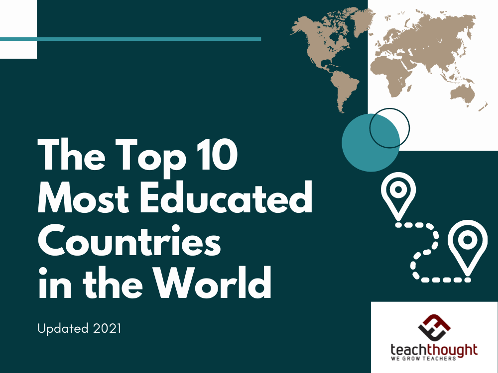 Photo of The 10 Most Educated Countries In The World [Updated 2021]
